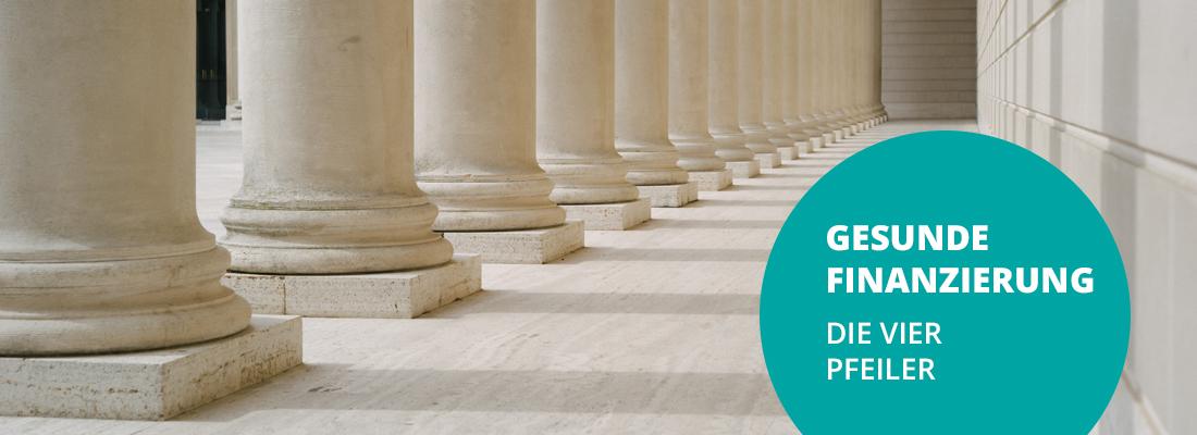 Wissen   Die vier Pfeiler der gesunden Finanzierung   Systemcredit AG